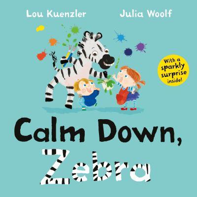 Calm down, Zebra