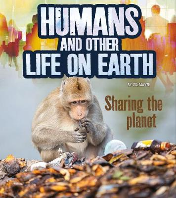 Humans and other life on Earth