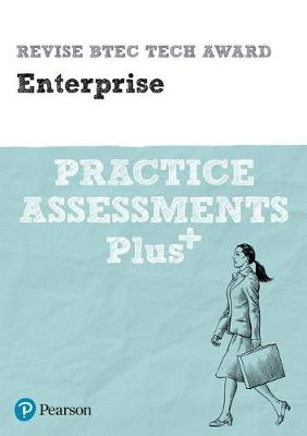 Revise BTEC Tech Award Enterprise Practice Assessments Plus