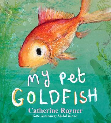 My pet goldfish