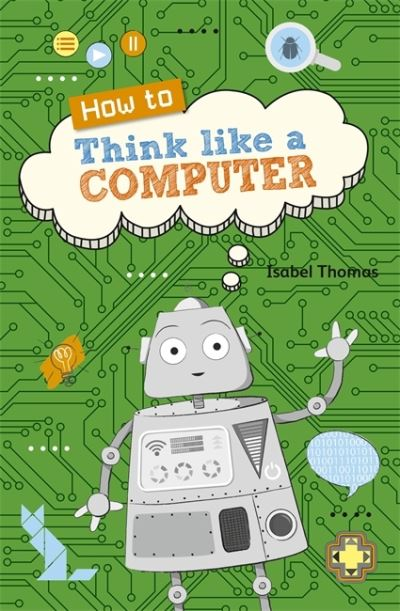 How to think like a computer