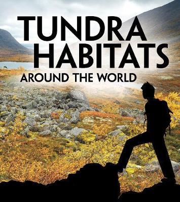 Tundra habitats around the world
