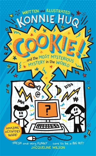 Cookie! ...and the most mysterious mystery in the world