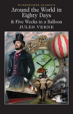Around the world in eighty days (AND) Five weeks in a balloon