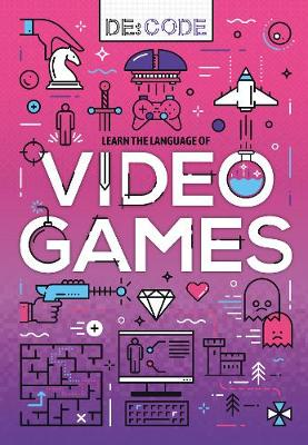 Learn the language of video games
