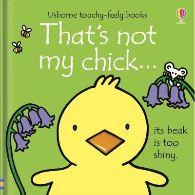 That's not my chick...