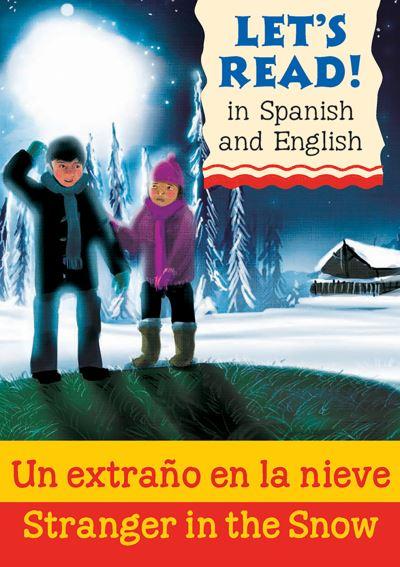 Un extrano en la nieve = Stranger in the snow